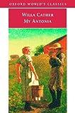 My Ántonia (Oxford Worlds Classics)