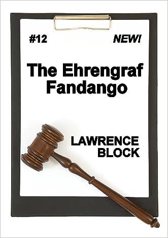 The Ehrengraf Fandango