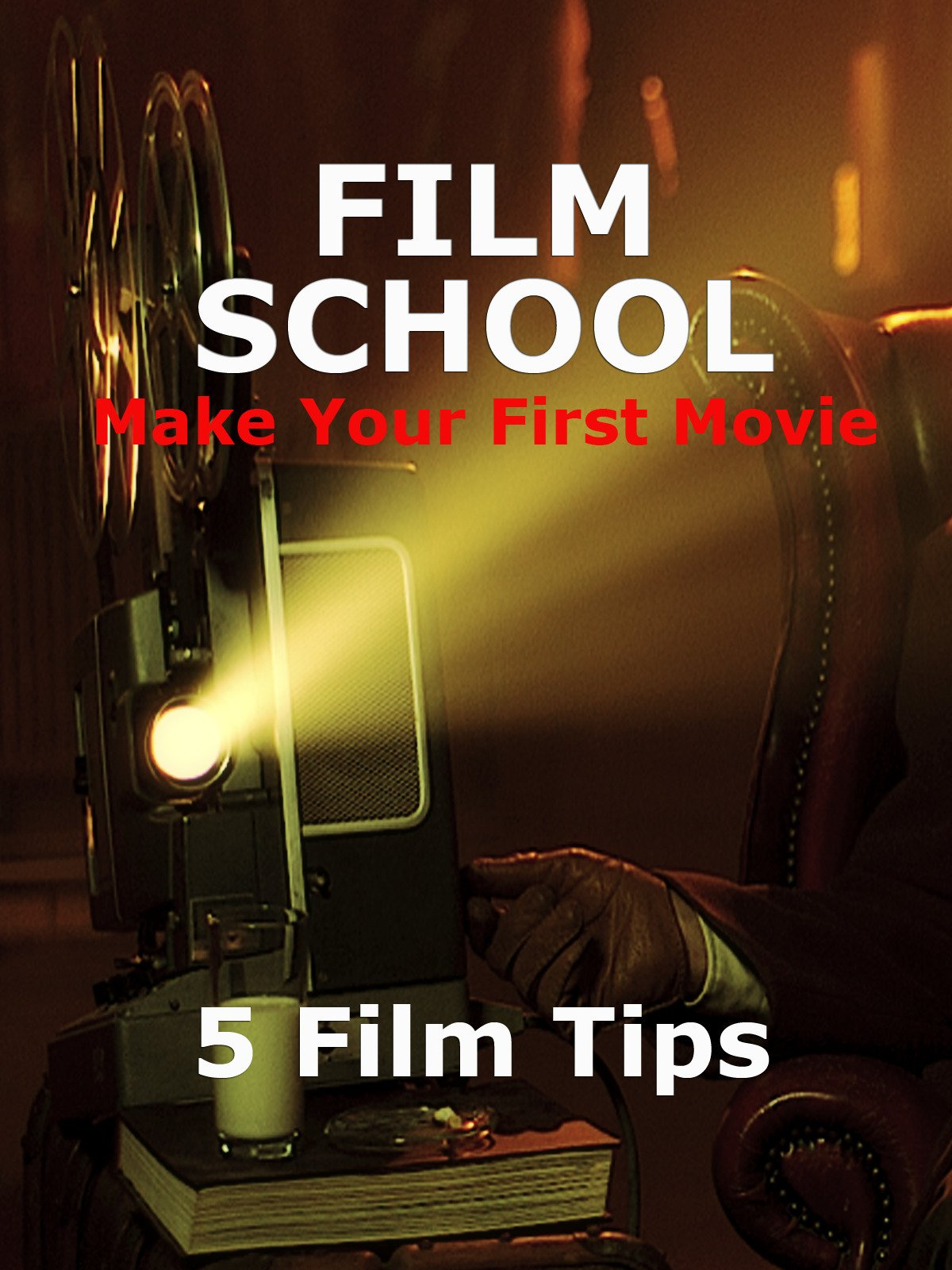 Film School 5 Film Tips