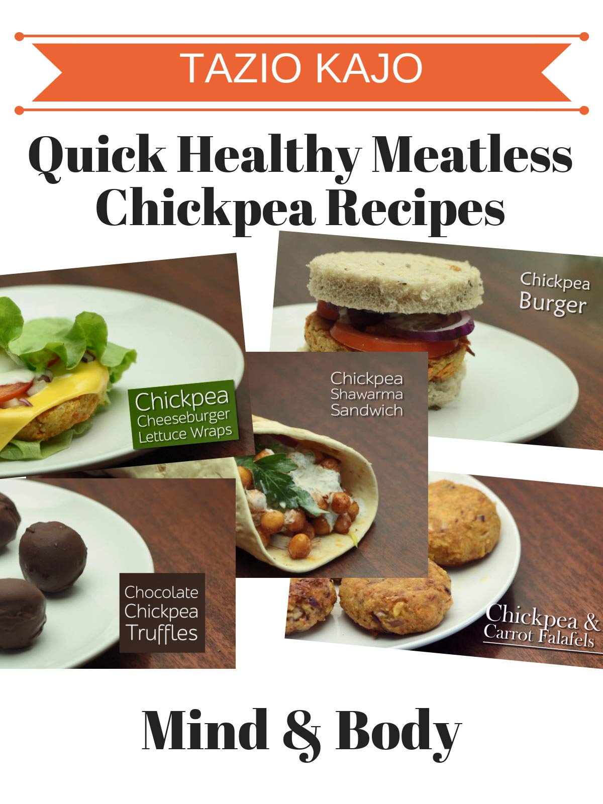 Quick Healthy Meatless Chickpea Recipes