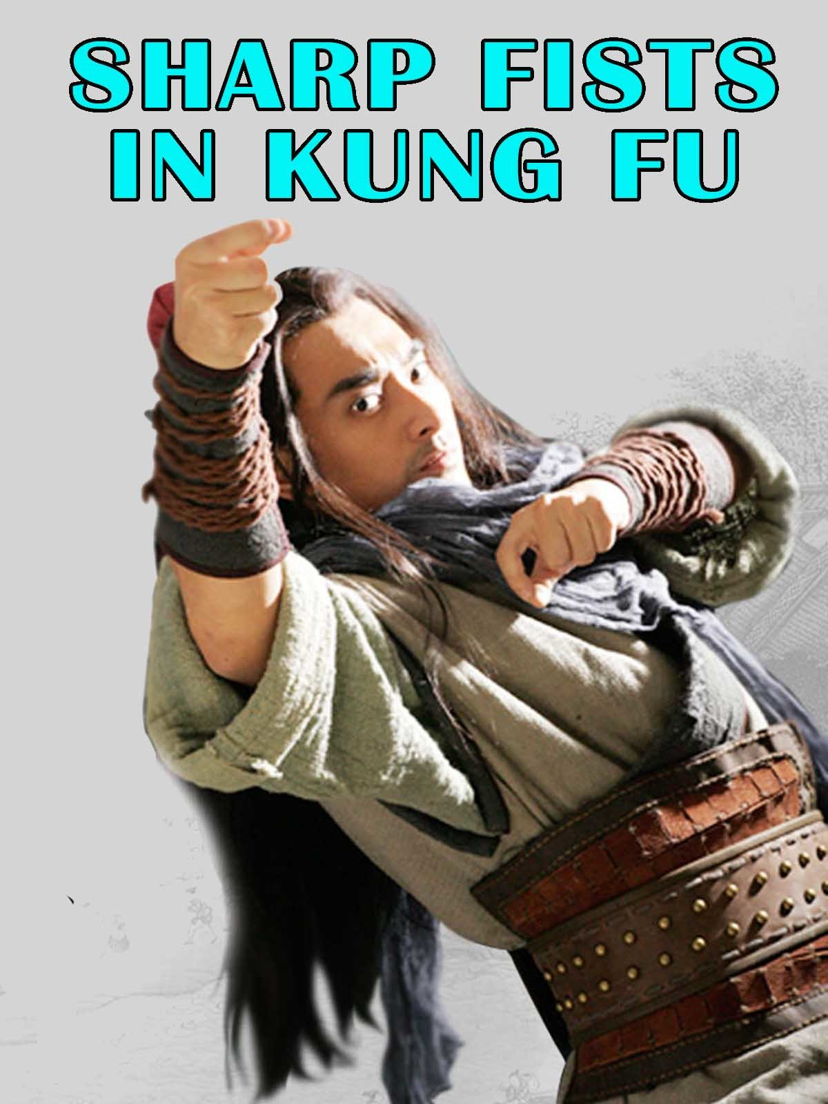 The Sharp Fists In Kung Fu on Amazon Prime Instant Video UK