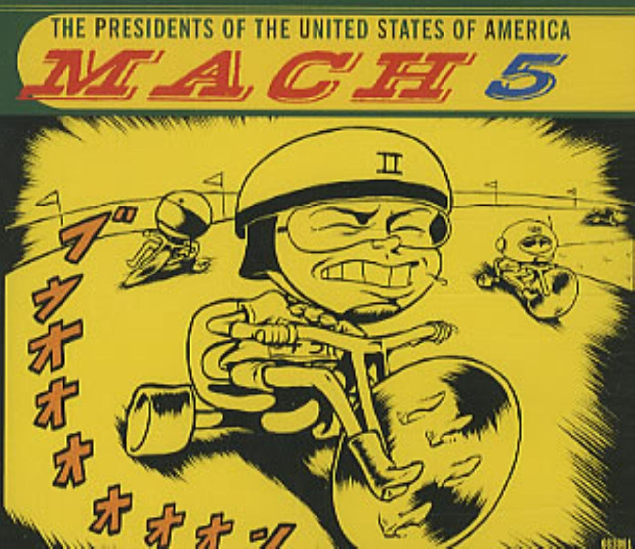 PRESIDENTS OF THE UNITED STATES OF AMERICA - Mach 5 - CD single