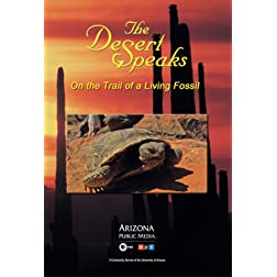 The Desert Speaks #1604: On the Trail of a Living Fossil