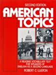 American Topics: A Reading-Vocabulary...