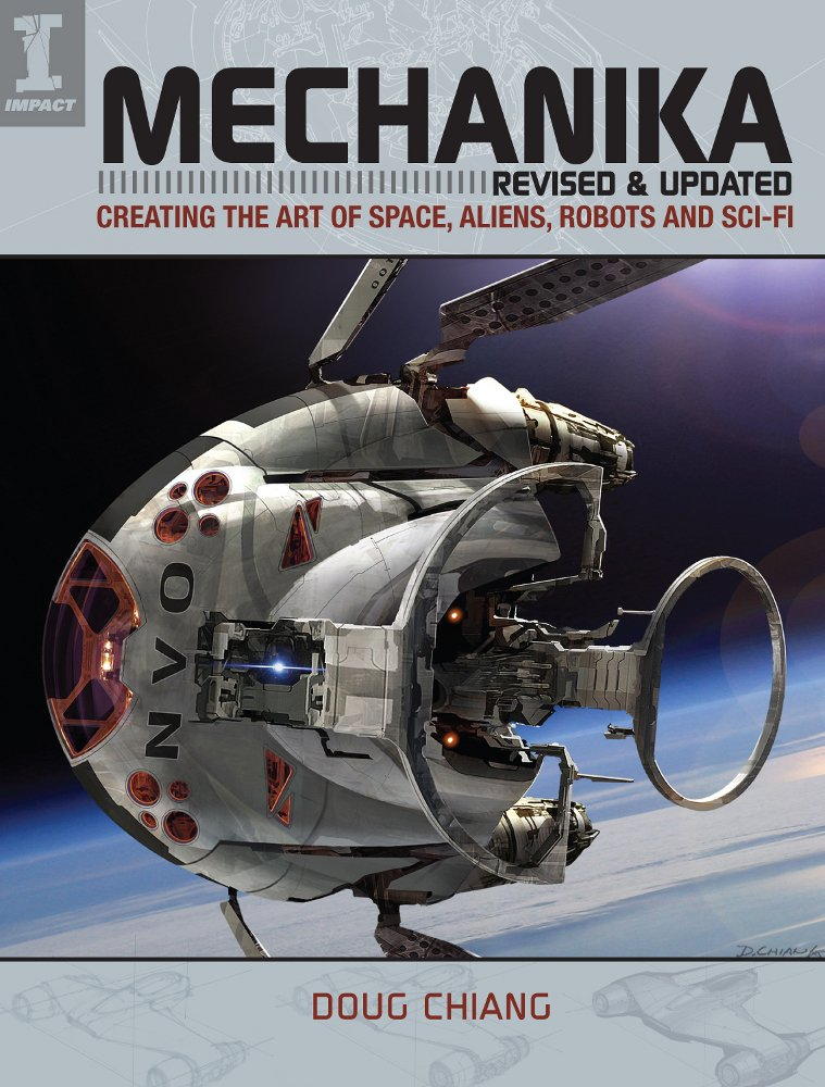 Mechanika, Revised and Updated: Creating the Art of Space, Aliens ...