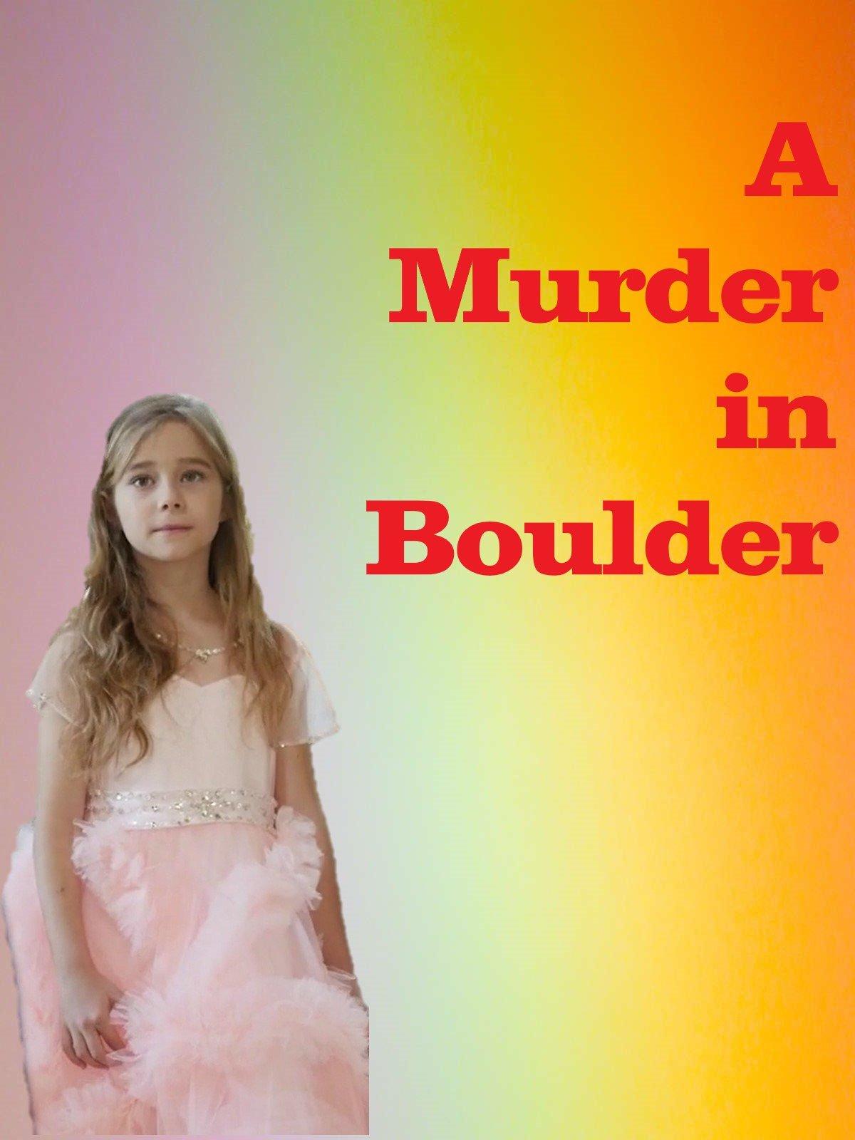 A Murder in Boulder
