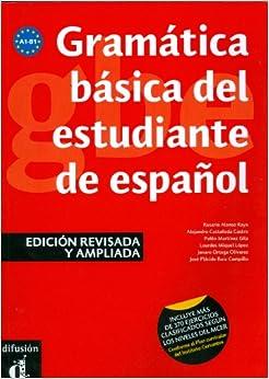 Gramatica basica del estudiante de espanol (Spanish Edition) (Spanish