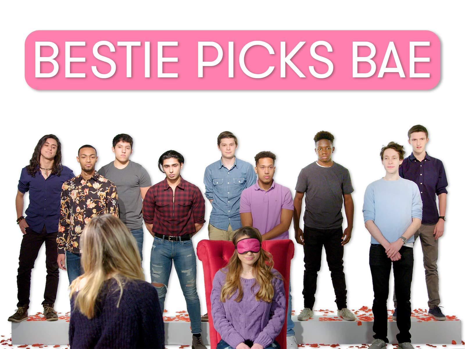 Bestie Picks Bae - Season 1