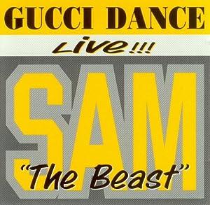 Sam the Beast - Gucci Dance - Amazon.com Music