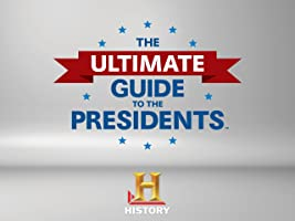 The Ultimate Guide to the Presidents Season 1 [HD]
