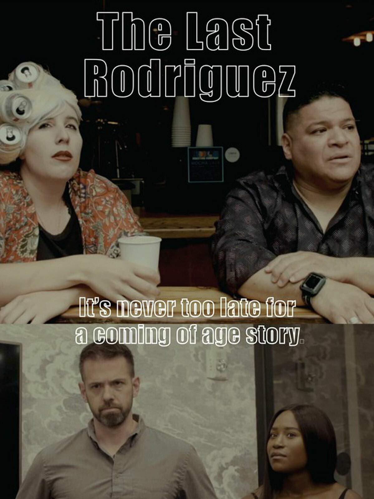 The Last Rodriguez