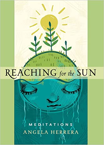 Reaching for the Sun: Meditations