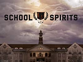 School Spirits Season 1