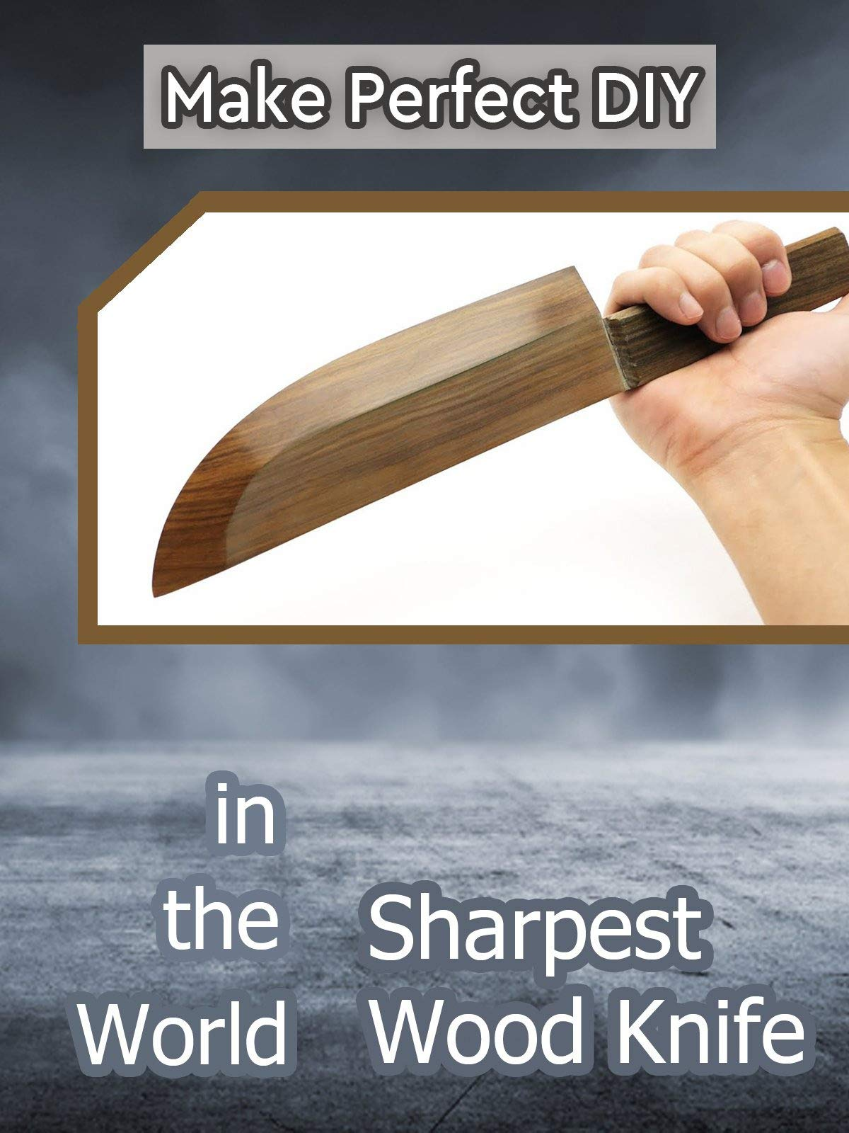 Clip: Make Perfect DIY - Sharpest Wood Knife in the World on Amazon Prime Video UK