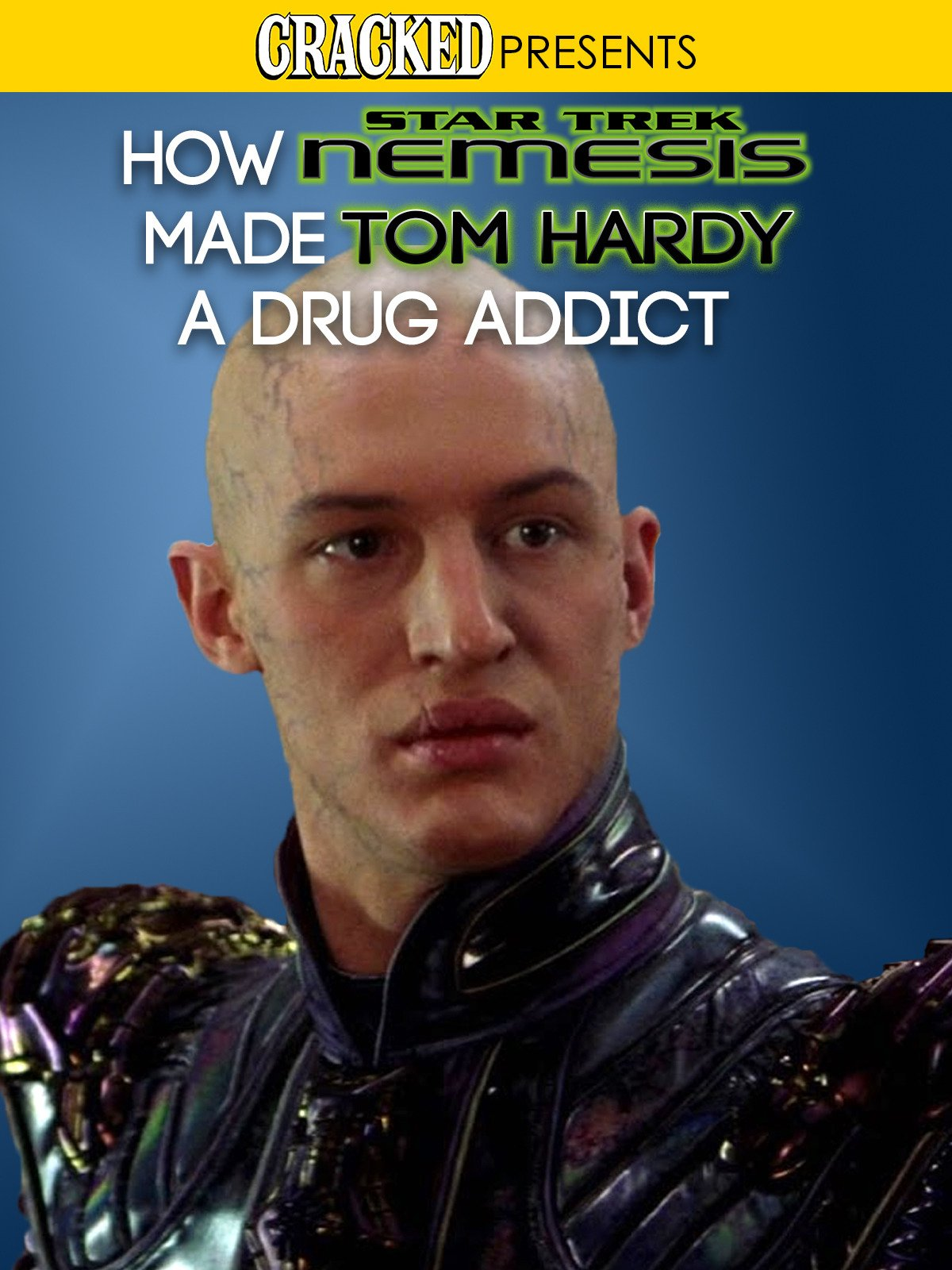 How Star Trek Made Tom Hardy A Drug Addict on Amazon Prime Instant Video UK