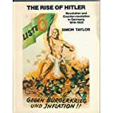 The Rise of Hitler: Revolution and Counter-Revolution in Germany, 1918-1933par Simon Taylor
