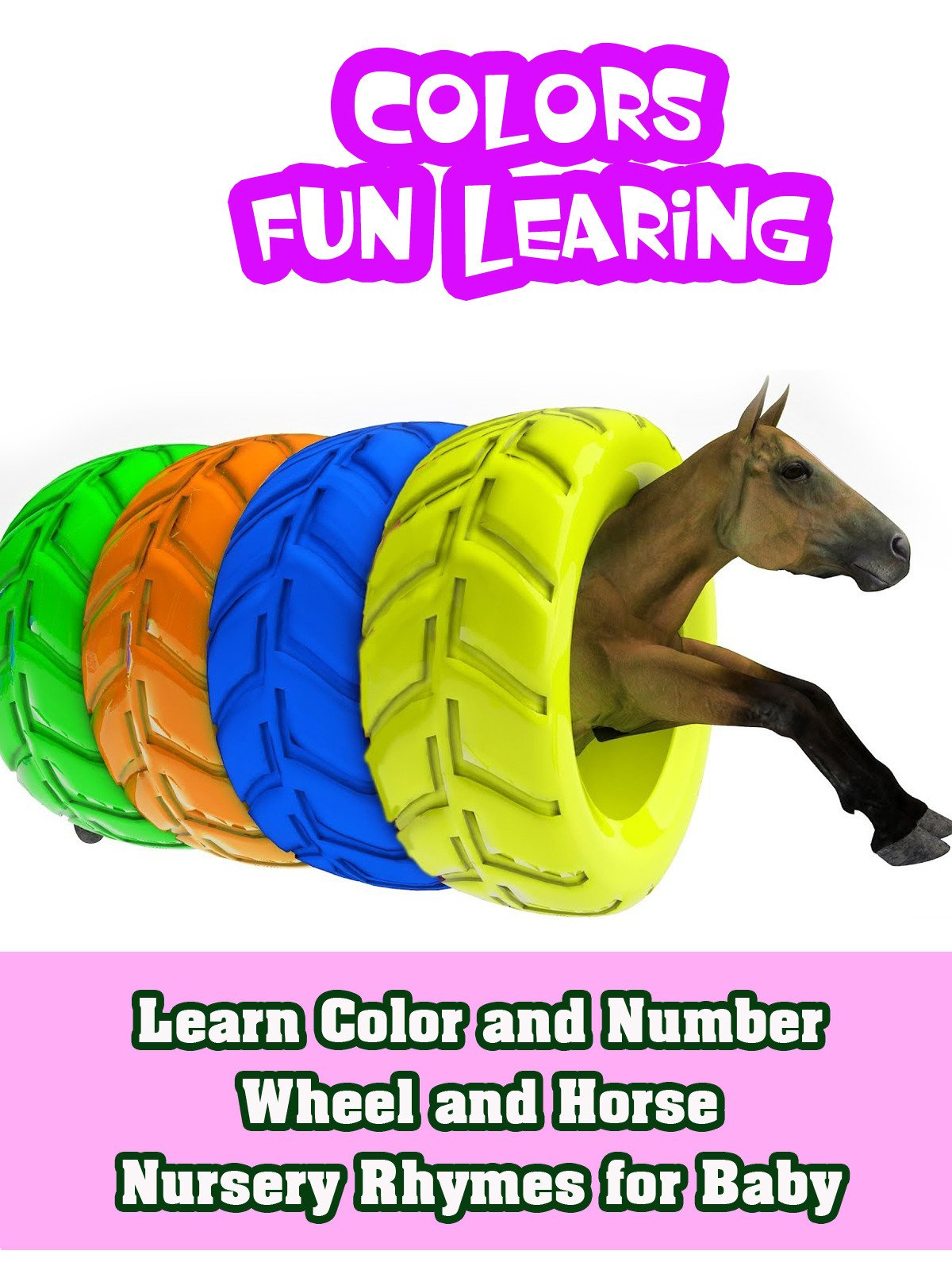 Learn Color and Number Wheel and Horse Nursery Rhymes for Baby