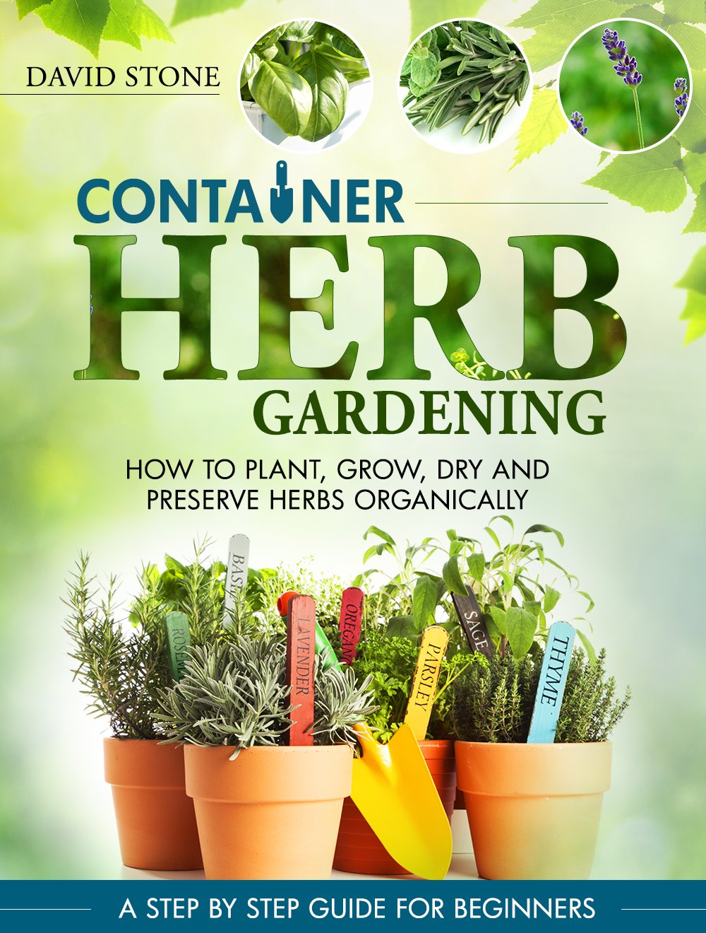 http://www.amazon.com/Container-Herb-Gardening-Preserve-Organically-ebook/dp/B00N8A9GZO/ref=as_sl_pc_ss_til?tag=lettfromahome-20&linkCode=w01&linkId=FWTFG7P5MLMOSKOA&creativeASIN=B00N8A9GZO