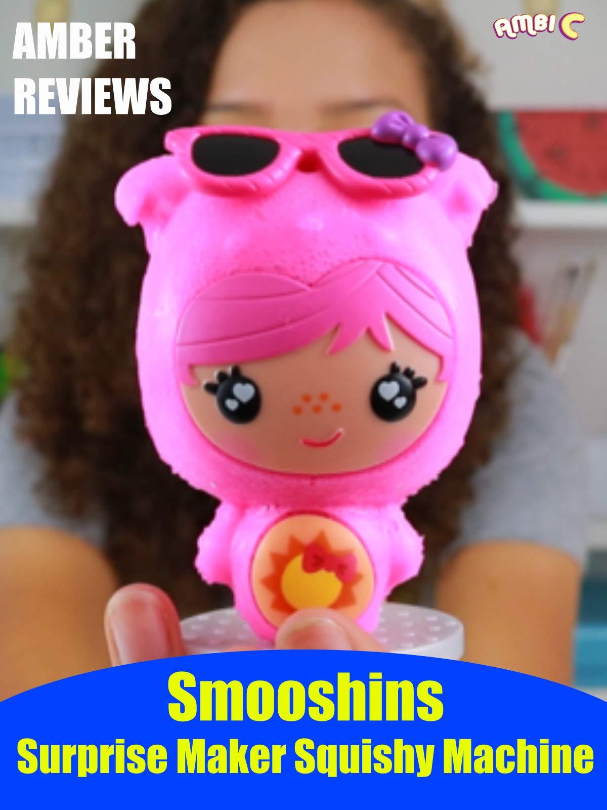 Amber Reviews Smooshins Surprise Maker Squishy Machine on Amazon Prime Instant Video UK