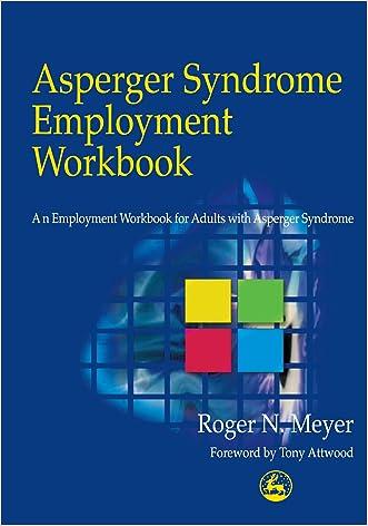 Asperger Syndrome Employment Workbook: An Employment Workbook for Adults with Asperger Syndrome