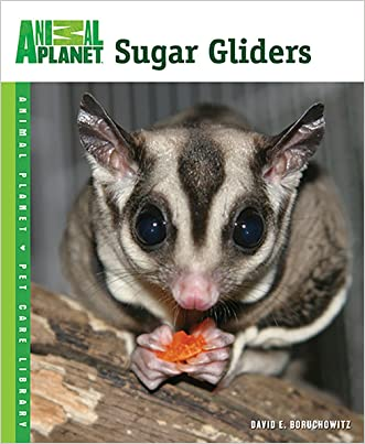 Sugar Gliders (Animal Planet® Pet Care Library)