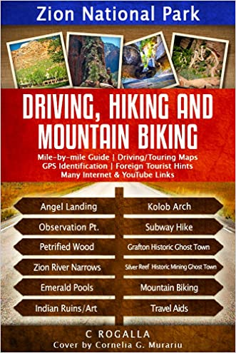 Zion National Park: Driving, Hiking and Mountain Biking