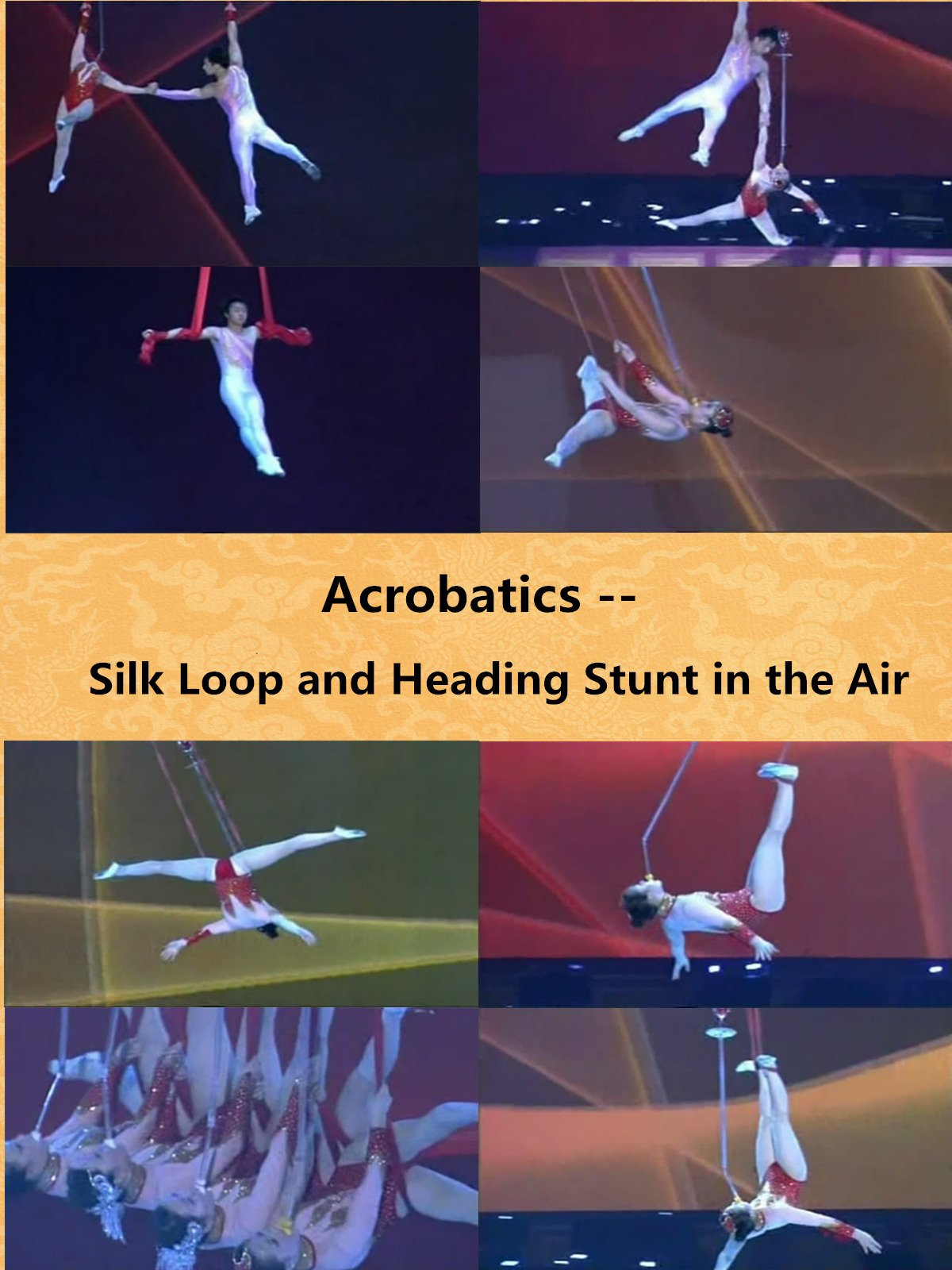 Clip: Acrobatics -- Silk Loop and Heading Stunt in the Air