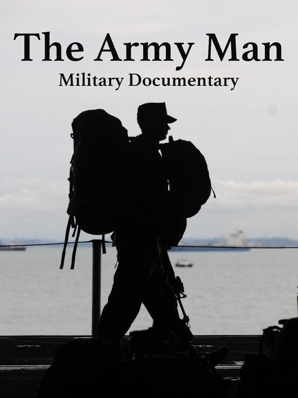 The Army Man: Military Documentary