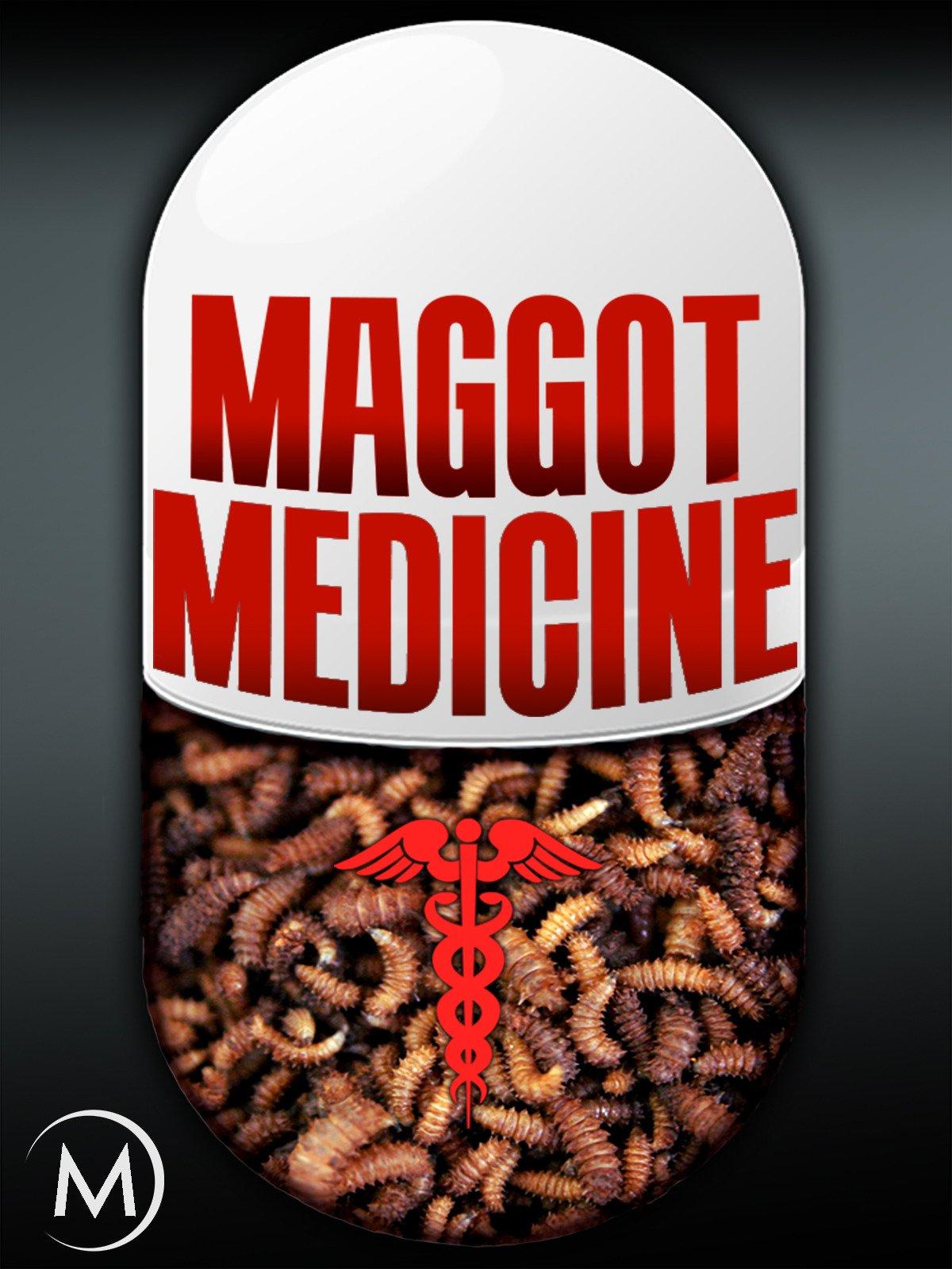 Maggot Medicine