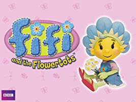Fifi and the Flowertots, Season 1