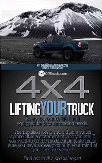 4x4: Lifting your truck (4x4 Off Road Book 1)