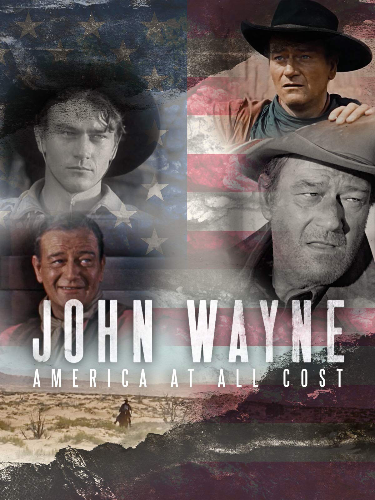 John Wayne America at All Costs