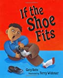 If the Shoe Fits (0399234209) by Soto, Gary