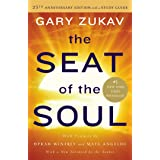 The Seat of the Soul: 25th Anniversary Edition with a Study Guide