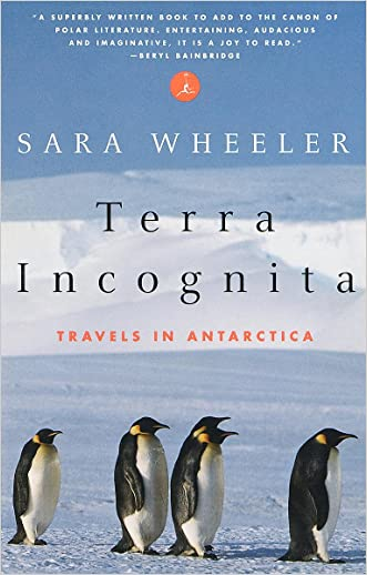 Terra Incognita: Travels in Antarctica (Modern Library Paperbacks)