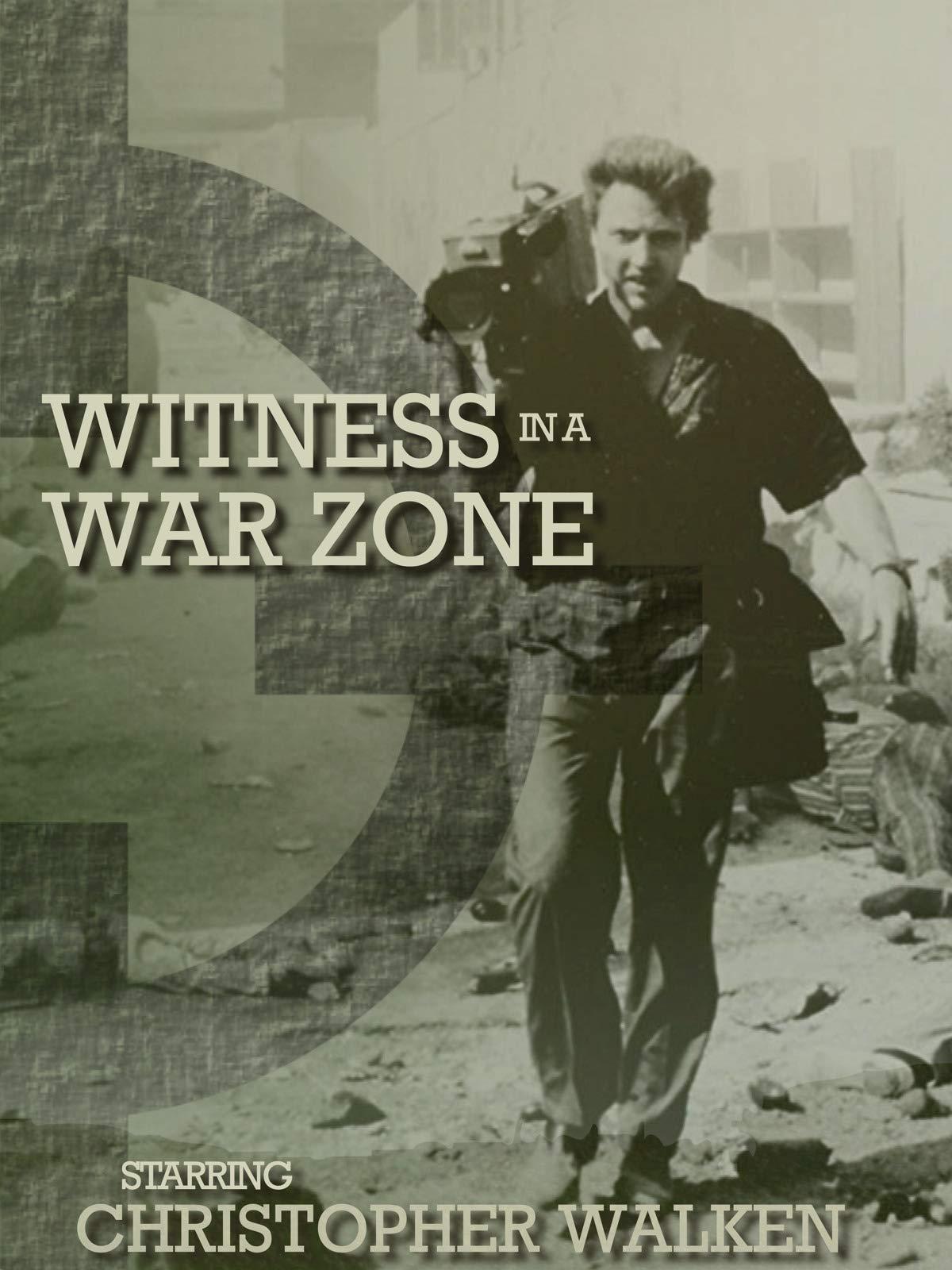 Witness in a War Zone