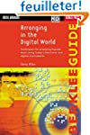 Arranging in the Digital World: Techn...