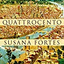 Quattrocento [Spanish Edition] Audiobook by Susana Fortes Narrated by Nuria Samso
