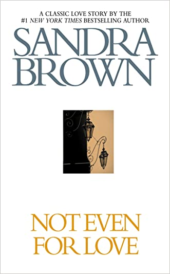 Not Even for Love (Brown, Sandra)