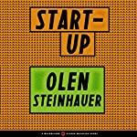 Start-Up | Olen Steinhauer