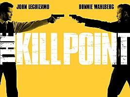 The Kill Point - Season 1