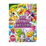 Crayola Epic Book of Awesome, All-in-One Coloring Book Set, 288 Animal Coloring Pages, Gift for Kids, Age 3, 4, 5, 6 (Color: Multi)