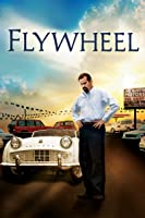 Flywheel (Director's Cut)