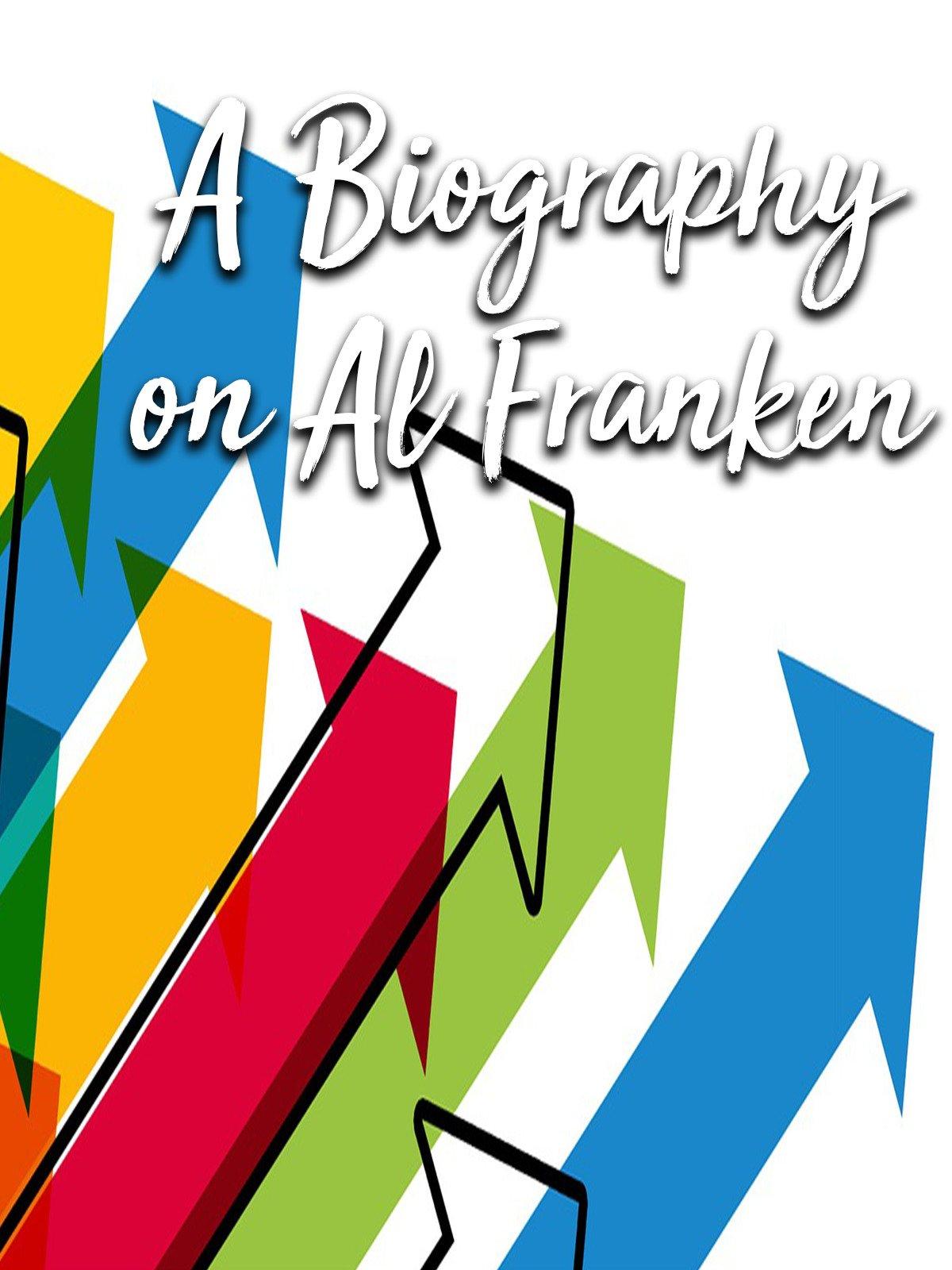 A Biography on Al Franken