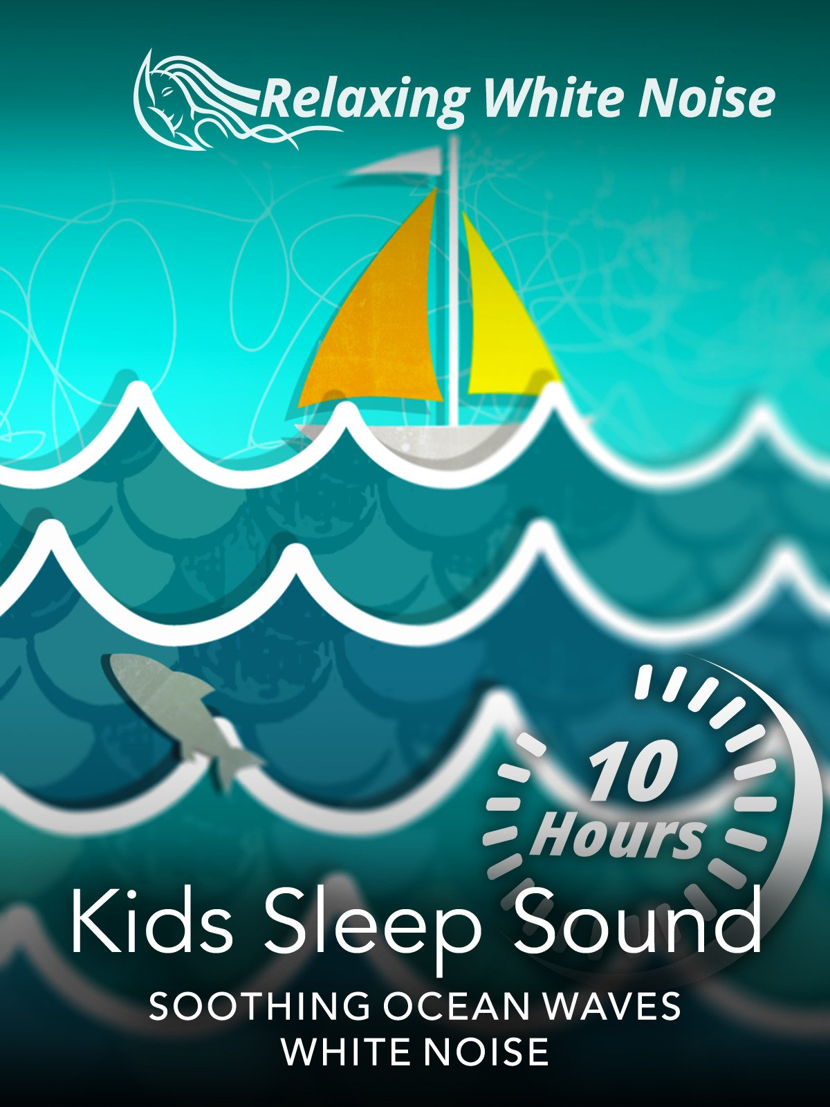 Kids Sleep Sound 10 Hours