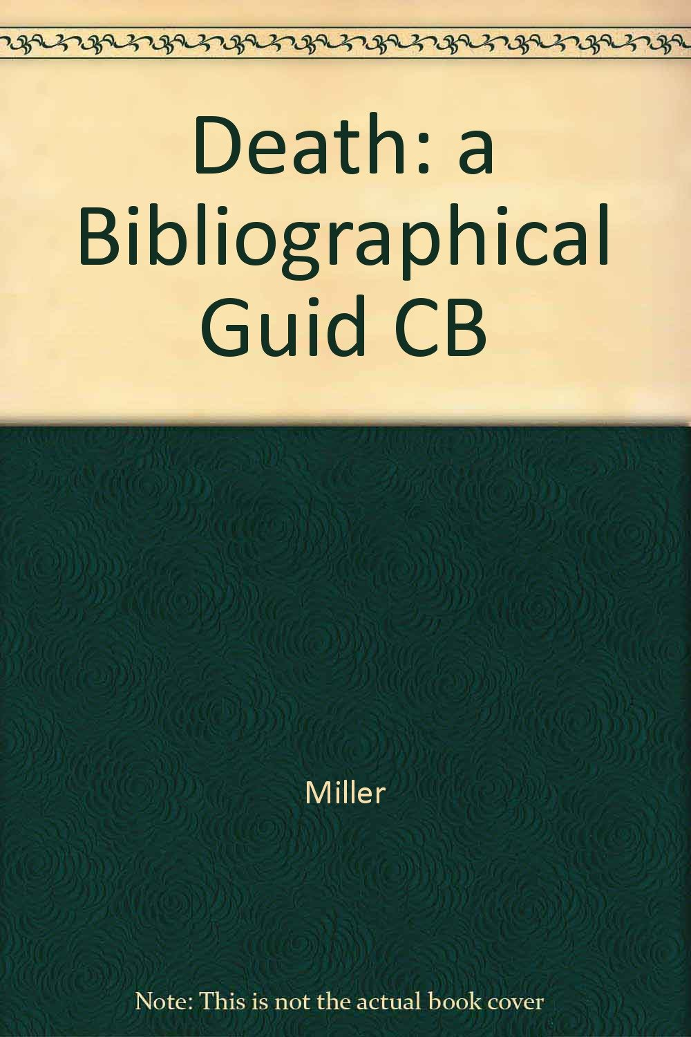 Death: a Bibliographical Guid CB, Miller