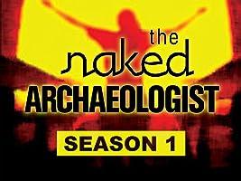 The Naked Archaeologist - Season 1
