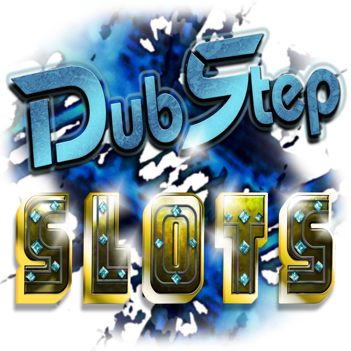 Dubstep Slots (Download)