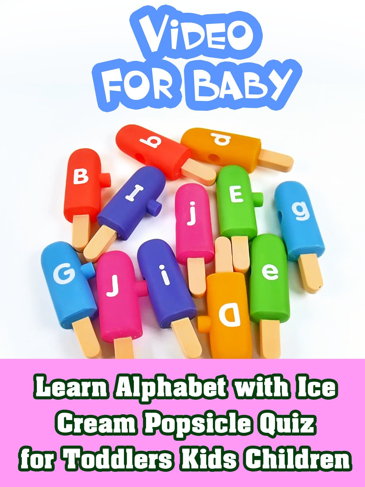 Learn Alphabet with Ice Cream Popsicle Quiz for Toddlers Kids Children