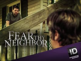 Fear thy Neighbor Season 2